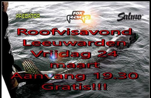 Vrijdag 24 maart Roofvisavond HSV Leeuwarden.
